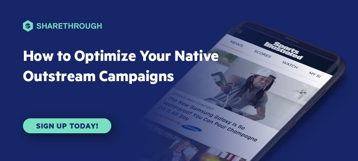 Optimize Your Native Outstream Campaigns